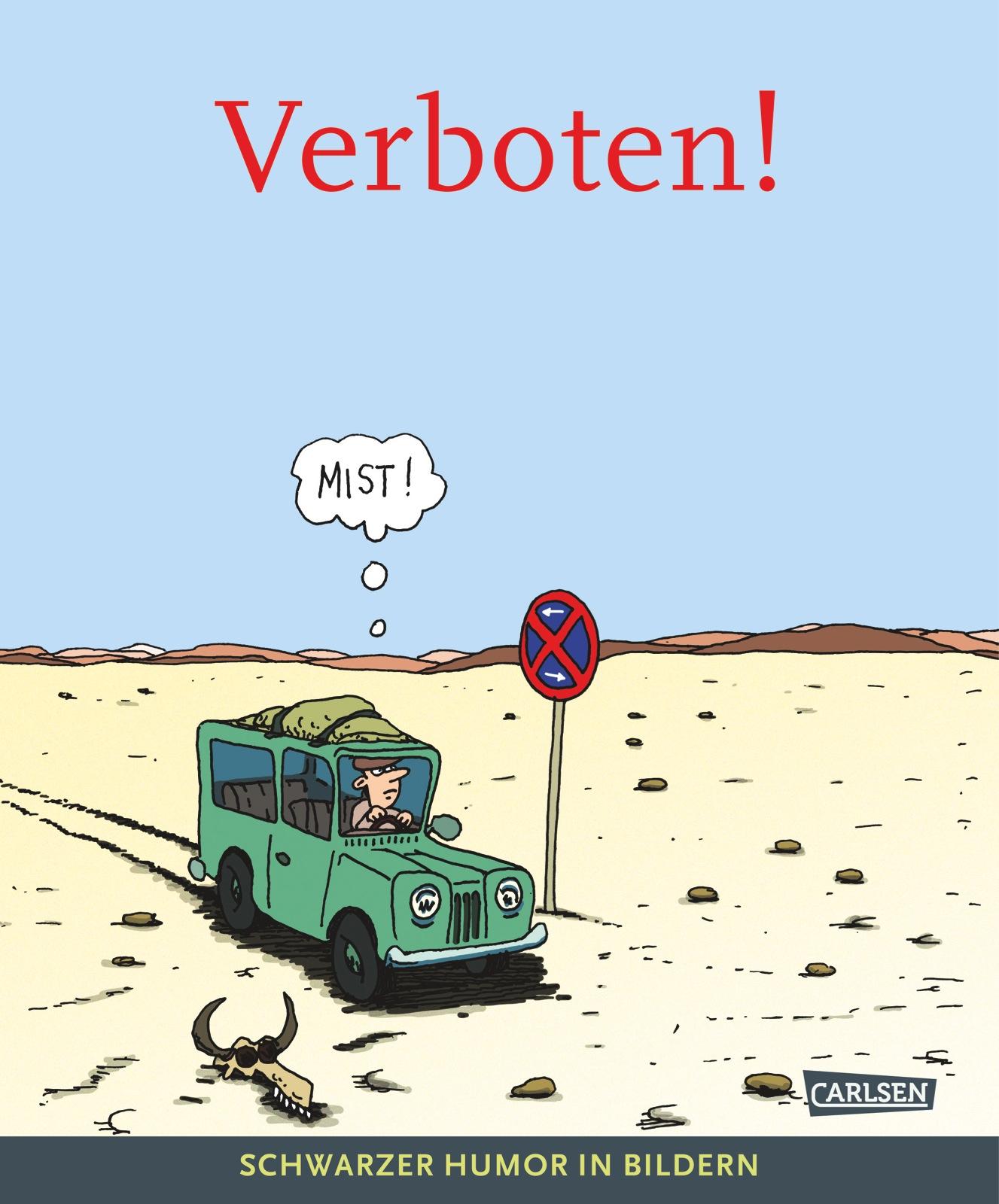 Verboten Schwarzer Humor In Bildern Mit Karikatur Von Schwarwel